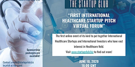 1st Startup Club Healthcare Pitch Virtual Forum tickets