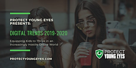 Calvary Baptist Church-Digital Trends 2019-2020 with Protect Young Eyes tickets