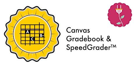 Canvas Gradebook & SpeedGrader (Webinar) tickets