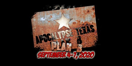 Apocalypse Texas YEAR 1 - PLAN B tickets