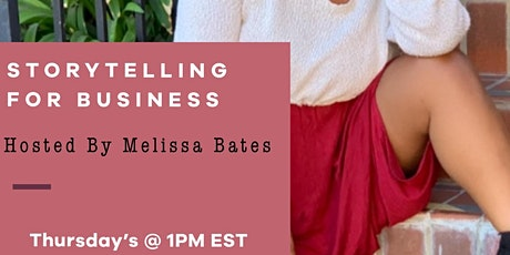 SocietyX Virtual - Storytelling For Business With Melissa Bates tickets