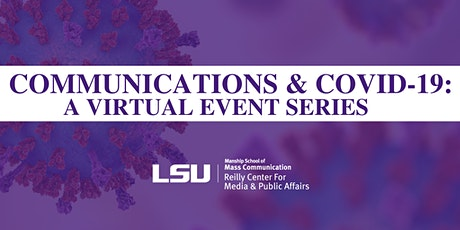 Communications & COVID-19: A Virtual Event Series tickets