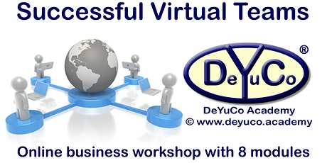 DeYuCo Academy Online Business Workshop Successful Virtual Teams tickets