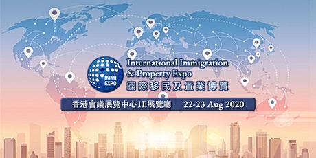 香港2020國際移民及置業博覽|International Immigration and Property Expo​ (IMMI Expo) tickets