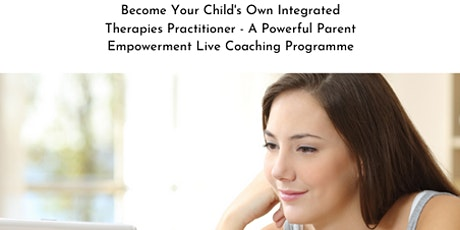FREE CONSULTATION Become Your Child's Own Practitioner of Integrated Therapies - ABA, Rhythmic Movement Training & Multi-Sensory Therapy tickets
