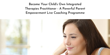FREE CONSULTATION- Become Your Child's Own Practitioner of Integrated Therapies - ABA, Rhythmic Movement Training & Multi-Sensory Therapy tickets