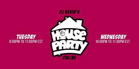 DJ Kevin's House Party tickets