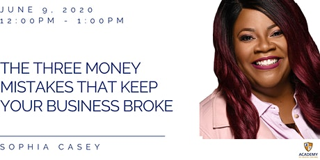 The Three Money Mistakes That Keep Your Business Broke tickets