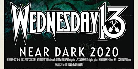 Wednesday 13 w/ The Haxans, Dead Girls Academy tickets