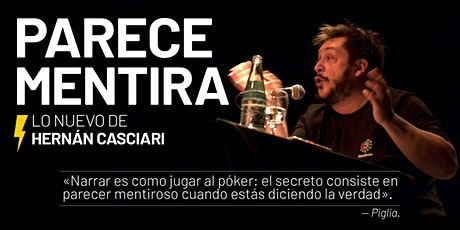 «PARECE MENTIRA» (HERNÁN CASCIARI) ✦ VIE 9 OCT ✦ Córdoba entradas