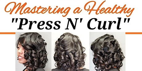 "Mastering a Healthy ""Press N' Curl"" Tickets"