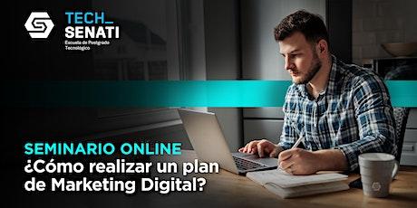 Seminario Online: ¿Cómo realizar un Plan de Marketing digital? boletos