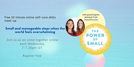 The Power of Small: Weekly Self-care Meeting tickets