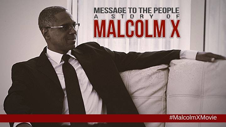 Malcolm X Movie: Message to the People - Online Screening image