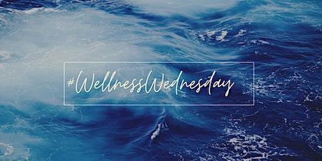 #WellnessWednesdays tickets