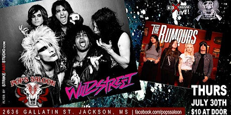Wildstreet / The Rumours Thursday, July 30th at Pops Saloon. tickets