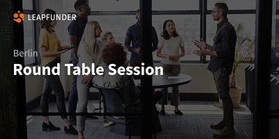ROUND+TABLE+SESSION+BERLIN+%28Online+Event%29