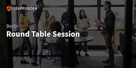 ROUND TABLE SESSION BERLIN (Online Event) tickets
