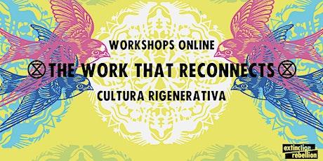 Cultura Rigenerativa - The Work that Reconnects biglietti
