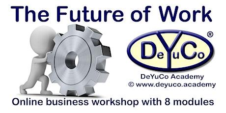 DeYuCo Academy Online Business Workshop The Future of Work tickets