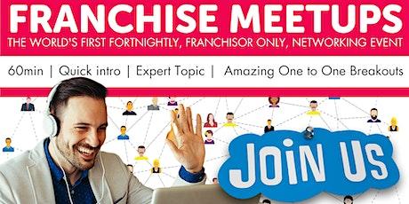 The Franchisor Meetups tickets