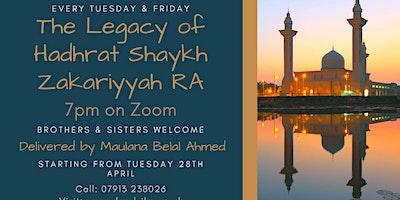 The legacy of Hadhrat Shaykh Zakariyyah RA