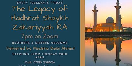 The legacy of Hadhrat Shaykh Zakariyyah RA tickets