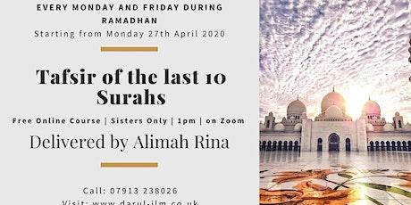 Tafsir of the last 10 Surahs tickets