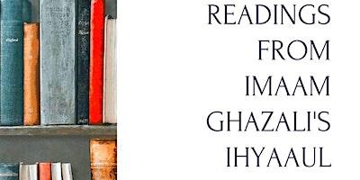 Readings from Imaam Ghazali's Ihyaaul 'Uloom
