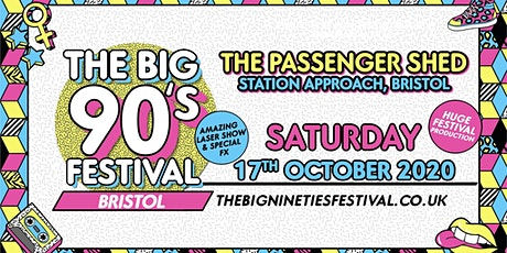 The Big Nineties Festival -  Bristol tickets