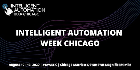 Intelligent Automation Week Chicago tickets