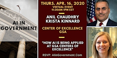 VIRTUAL AI in Government – Anil Chaudhry and Krista Kinnard, GSA