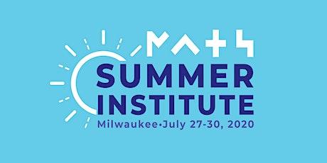 Summer Institute: Milwaukee tickets