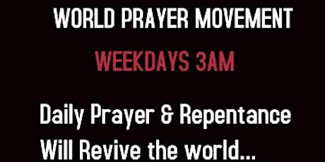 World Prayer Movement- Weekdays 3am tickets