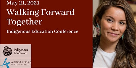 Walking Forward Together: Indigenous Education Conference tickets