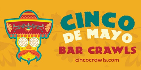 Cinco De Mayo Bar Crawl Philadelphia tickets