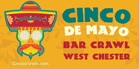 Cinco De Mayo Bar Crawl West Chester tickets