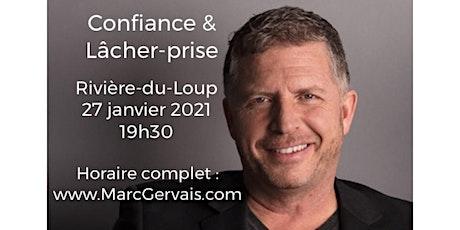 RIVIÈRE-DU-LOUP - Confiance / Lâcher-prise 15$  tickets