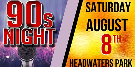 90s Night at Headwaters Park tickets