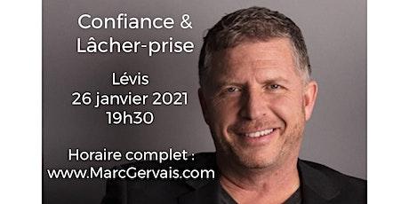 LÉVIS - Confiance / Lâcher-prise 15$  billets