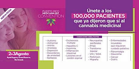 Certificación de Pacientes de CM | Puerto Rico MedCann.Biz Convention (2 & 3 de Agosto de 2020) tickets