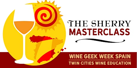Wine Geek Week: Spain - THE SHERRY MASTERCLASS tickets