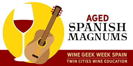 Wine Geek Week: Spain - AGED SPANISH MAGNUMS tickets