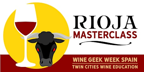 Wine Geek Week: Spain - THE RIOJA MASTERCLASS tickets