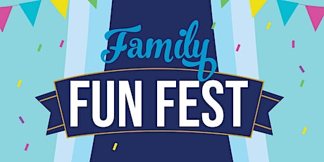 Family Fun Fest tickets