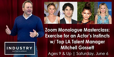 Zoom Monologue Masterclass: Exercise for an Actor's Instincts w/ Top LA Talent Manager Mitchell Gossett tickets