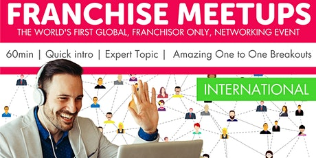The GLOBAL Franchisor Meetup tickets