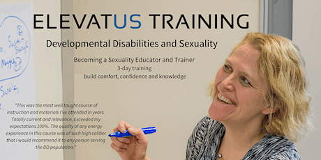 Developmental Disabilities and Sexuality: Becoming a Sexuality Educator and Trainer - September 16-18, 2020 Online tickets