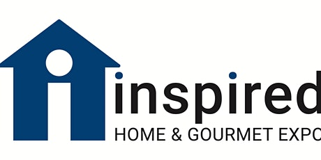 Inspired Home, Garden & Gourmet Expo of Paso Robles tickets