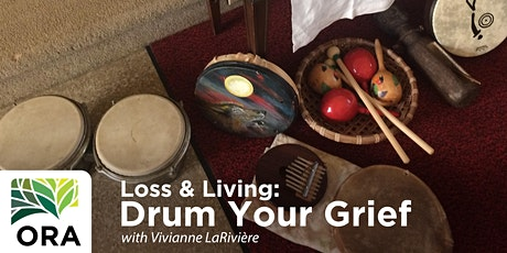 Loss & Living: Drum Your Grief ONLINE tickets